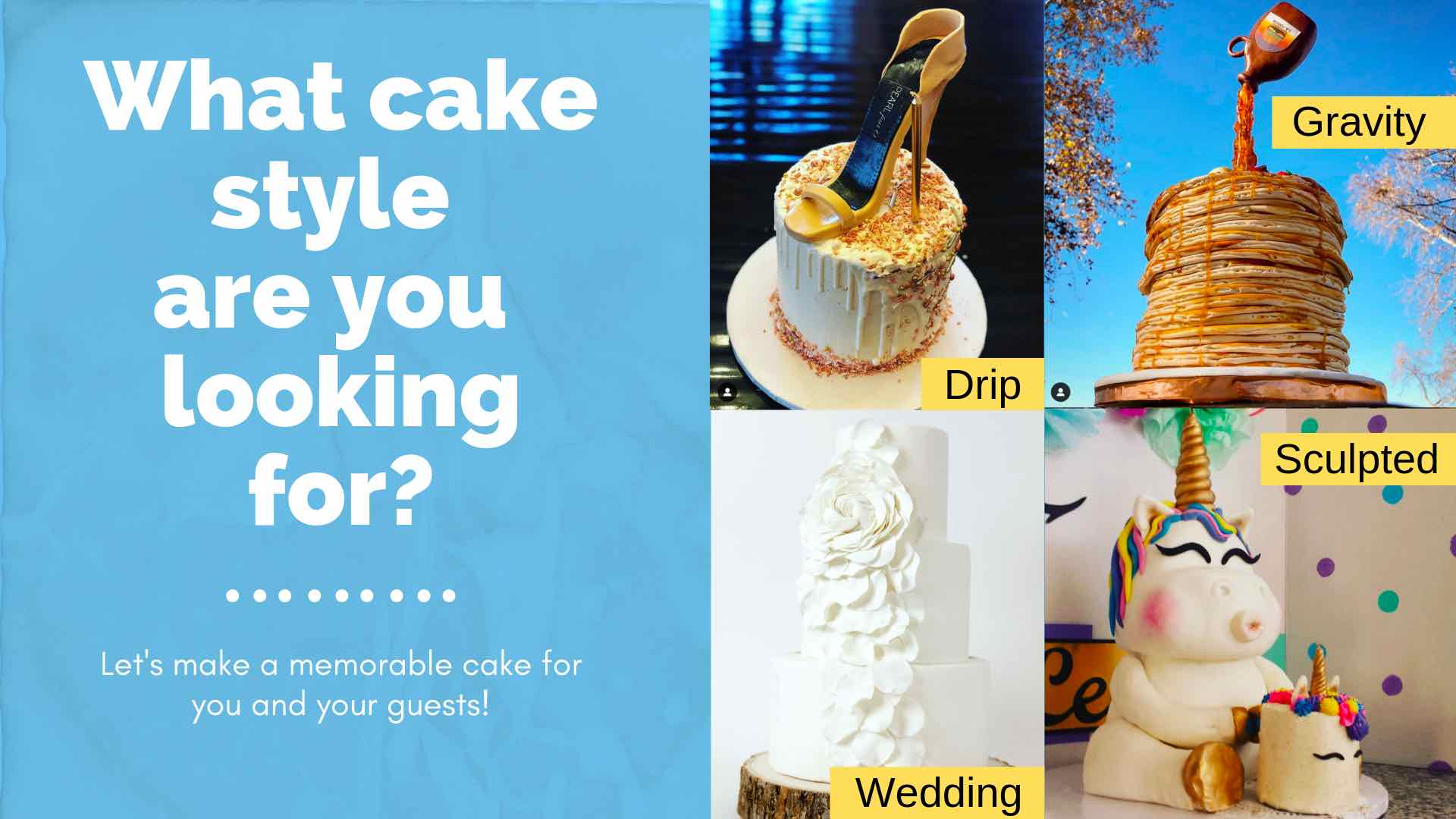 Style of cakes